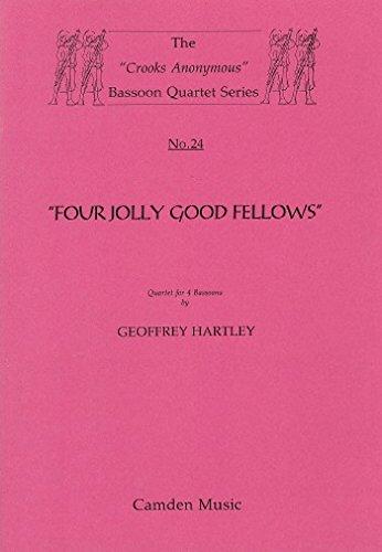 Four Jolly Good Fellows, Bassoon Quartet, G. Hartley ed. H. Field-Richards
