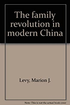 Paperback The family revolution in modern China (Atheneum paperbacks) Book