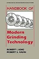 Handbook of Modern Grinding Technology (Chapman and Hall Advanced Industrial Technology Series)