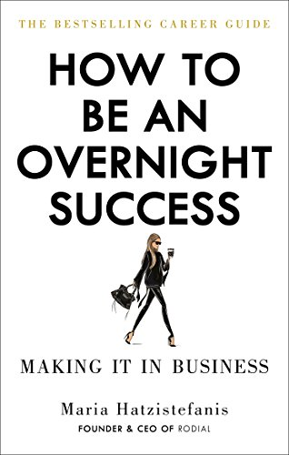 How to Be an Overnight Success (English Edition)