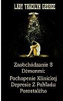 Lidando Com Demônios: Compreendendo A Depressão Clínica Da Perspectiva De Um Sobrevivente