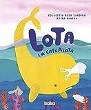 LOTA LA CATXALOTA (Takatuka àlbums)
