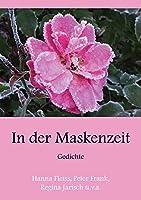 In der Maskenzeit: Gedichte