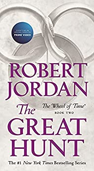 The Great Hunt: Book Two of 'The Wheel of Time' by [Robert Jordan]