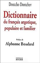 Dictionnaire du français argotique, populaire et familier