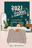Agenda 2021 Hygge: Semainier - Une semaine par double page - Vertical - To Do List, RDV, idées repas, Notes - Original - Organiseur quotidien - Pensée Positive Scandinave