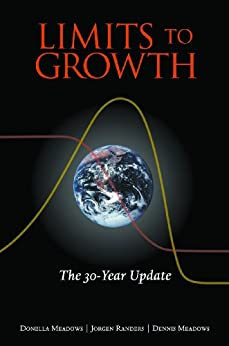 Limits to Growth: The 30-Year Update by [Donella H. Meadows]