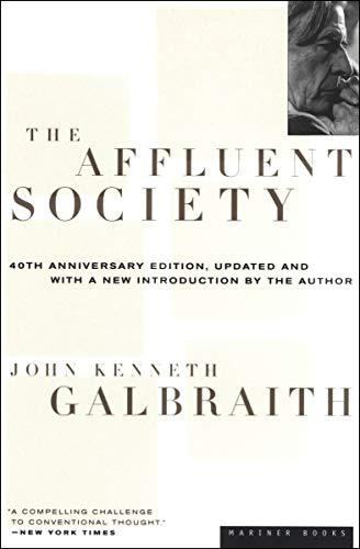The Affluent Society (English Edition)