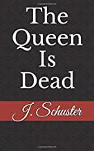 Best the queen is dead book Reviews