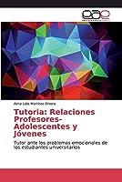 Tutoria: Relaciones Profesores-Adolescentes y Jóvenes