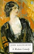 A Modern Comedy: The Forsyte Chronicles Volume 2: 4. The White Monkey, 5. The Silver Spoon, and, 6. Swan Song