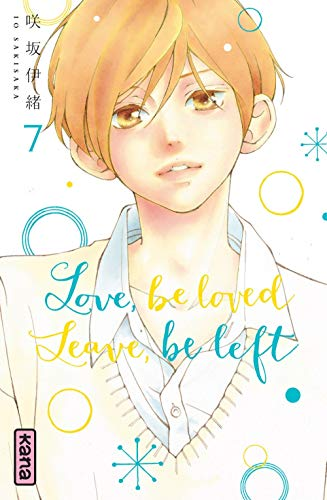 Love, be loved Leave, be left - Tome 7