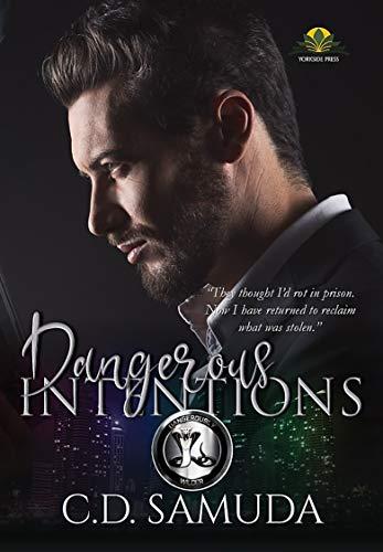 Dangerous Intentions: A BWWM Romantic Suspense (Dangerously Wilder Book 1) by [C.D. Samuda]
