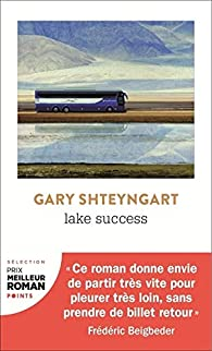 Lake Success par Gary Shteyngart