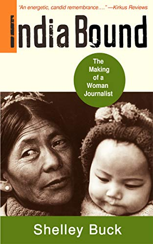 India Bound: The Making of a Woman Journalist (English Edition)