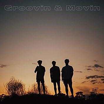 Groovin' & Movin'