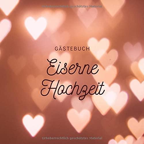 Eiserne Hochzeit: Gästebuch zum Hochzeitstag nach 65 Jahren | Erinnerungsbuch zur Feier Der Eiserne...