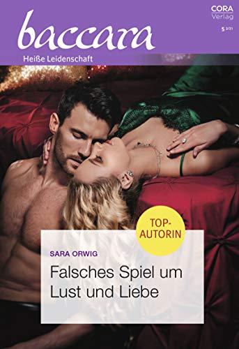 Falsches Spiel um Lust und Liebe (Baccara 2175)