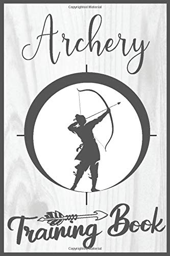 Archery Training Book: Professional and junior shooters scorepad sheets with target area to log your scoring. Scorebook for practice, competition, ... for recurve and compound disciplines.