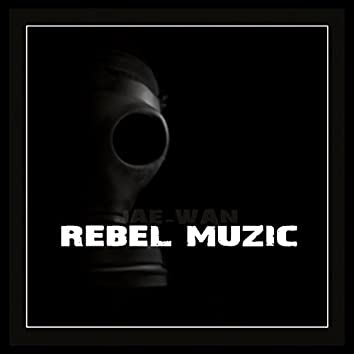 REBEL MUZIC