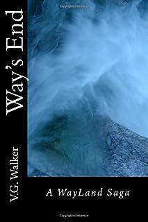 Way's End: A WayLand Saga