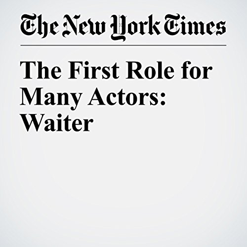 The First Role for Many Actors: Waiter cover art