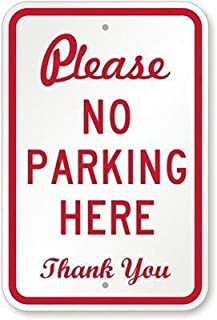 Metal Warning Sign 8x12 inches Sign Please No Parking Here. Thank You Sign,