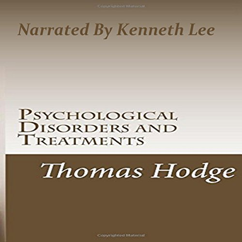 Psychological Disorders and Treatments audiobook cover art