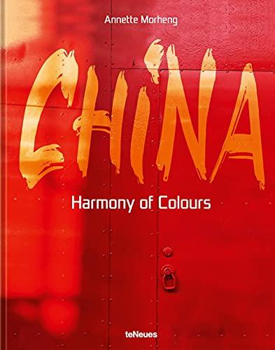 China: Harmony of Colors (English and German Edition)