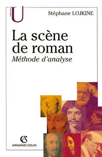 La scène de roman: Méthode d'analyse
