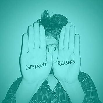 Ten Different Reasons