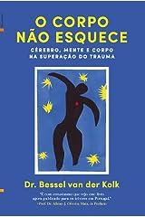 O Corpo Não Esquece (Portuguese Edition) Paperback