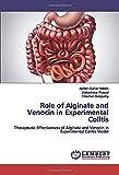 Role of Alginate and Venocin in Experimental Colitis: Therapeutic Effectiveness of Alginate and Venocin in Experimental Colitis Model