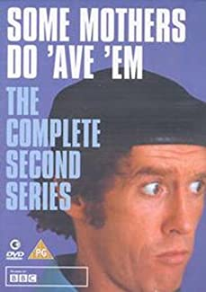 Some Mothers Do 'Ave 'Em - The Complete Second Series