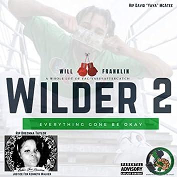 Wilder 2