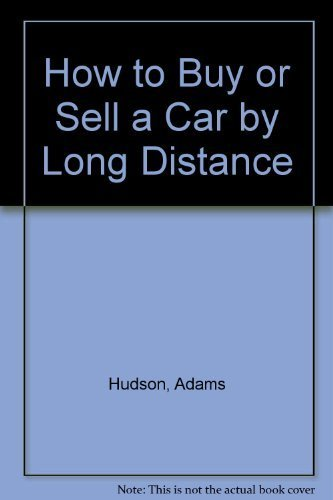 How to Buy or Sell a Car by Long Distance