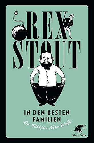 In den besten Familien: Ein Fall für Nero Wolfe. Kriminalroman