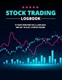 Stock Trading Logbook: Trade Notebook for Active Investors (Stock Market Investing Workbook)