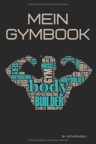 Mein Gymbook: Trainingstagebuch, dein Buch zum erreichen deiner Ziele im Fitnessstudio, Krafttraining, Bodybuilding und Cardio | Inkl. Checkliste für dein Fitness Zubehör