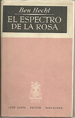EL ESPECTRO DE LA ROSA.