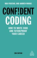 Confident Coding: Master the Fundamentals of Code and Supercharge Your Career