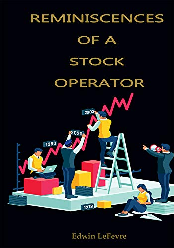 Reminiscences of a Stock Operator (English Edition)