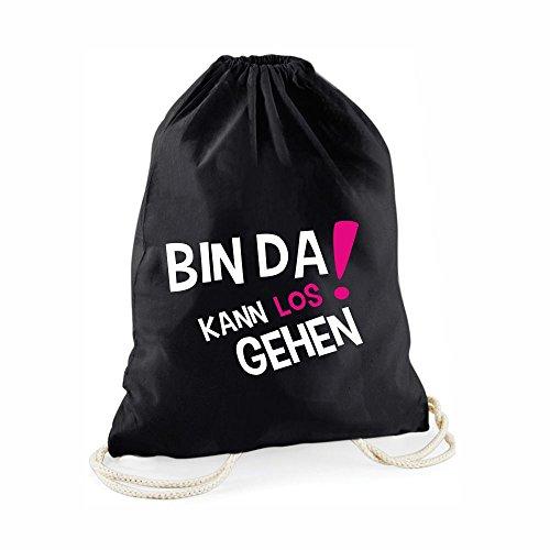 Statement-Turnbeutel Bin da kann los gehen! - Gym-Bag Rucksack Hipster Beutel mit Spruch Tasche Jutebeutel Gymsac Sportbeutel