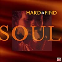 Hard to Find Soul