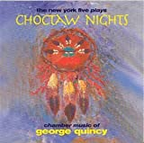 Quincy : Choctaw Nights