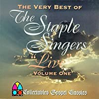 The Very Best Of The Staple Singers, Vol. 1