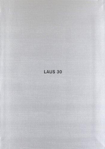 Laus 30. Premios de diseño y comunicación: Lo mejor de Diseño gráfico y publicidad en España (ACTAR)