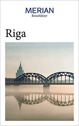 MERIAN Reiseführer Riga: Mit Extra-Karte zum Herausnehmen