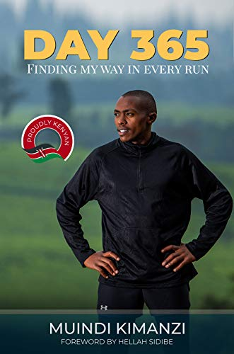 Day 365: Finding my way in every run (English Edition)