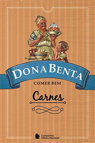 Dona Benta: Carnes (Portuguese Edition)